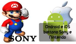 android batte sony e ninetendo