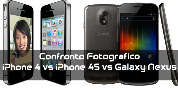 News | Scontro fotografico a tre: Iphone4 vs Iphone 4s vs Galaxy Nexus!