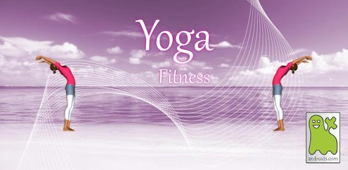 MissDroid| Diffondi benessere nella tua vita con Yoga Fitness.