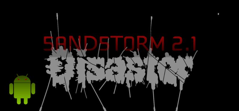ROM | Sandstorm@Disaster v2.1 per Samsung Galaxy S2