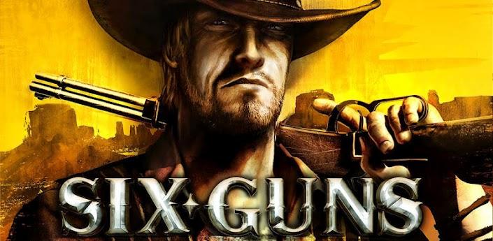 Novita Giochi | arriva sul Play Store Six-Guns  by Gameloft!