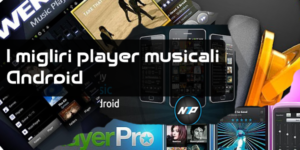 Miglior player musicali android