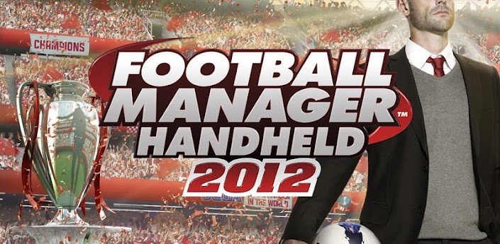 News Giochi | Football Manager 2012 sbarca sul Play Store!