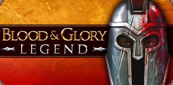News Giochi | Disponibile sul Google Play Blood & Glory : Legend