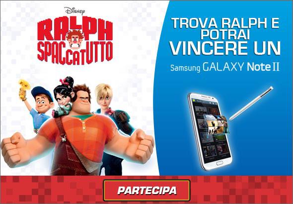 Novità   Samsung: Con Ralph spaccatutto e vinci un Galaxy Note 2!!