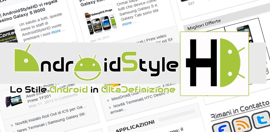 News App | Si aggiorna la versione ufficiale di AndroidStyleHD ECCO LE NOVITA'!!