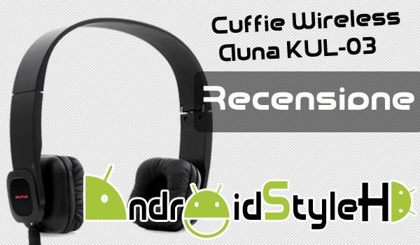 Novità| Ascoltare la musica non è mai stato così facile con Auna KUL-03 (Recensione)