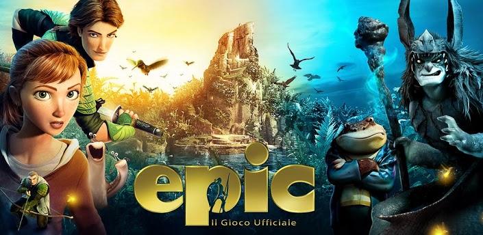 Novità| 'Epic' il gioco ufficiale disponibile sia per Android che iOS