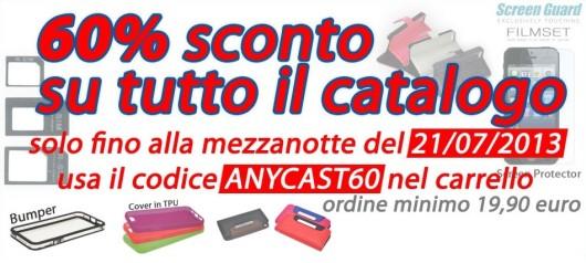 Novità| Da Anycast Solutions qualsiasi prodotto è scontato del 60%