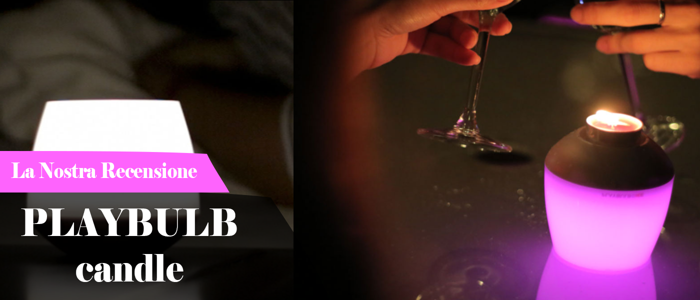 Playbulb Candle: arriva la candela del futuro..