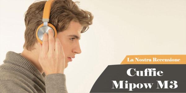 mipow m3 cuffie