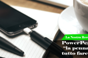 Le Nostre Prove | Power Pen, la penna tutto fare.