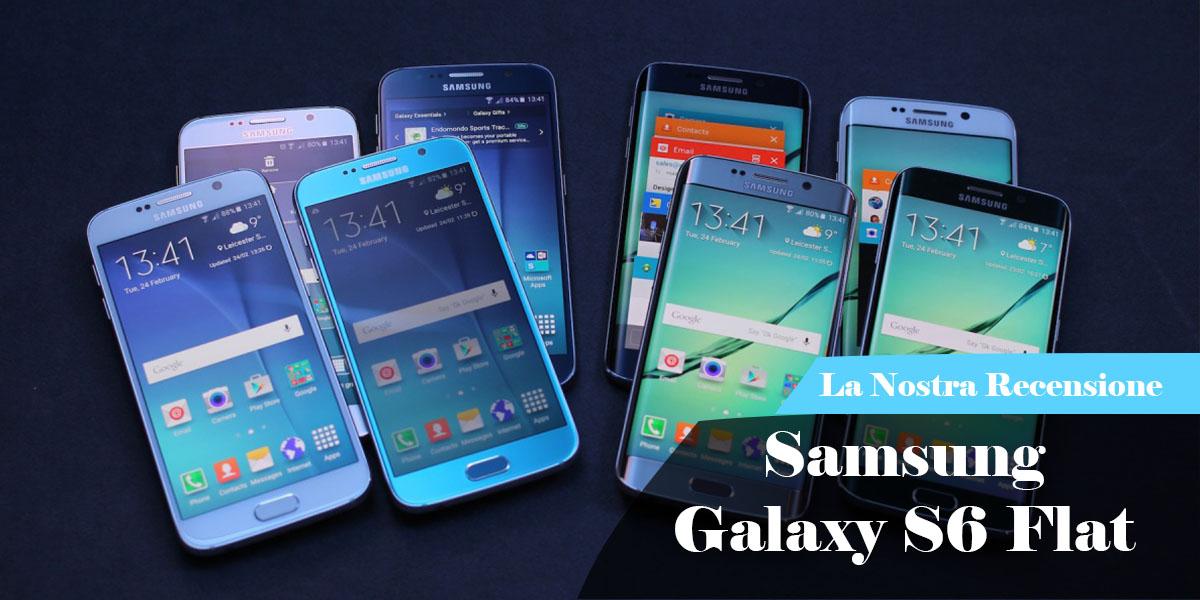 Le Nostre Prove | Recensione Samsung Galaxy S6