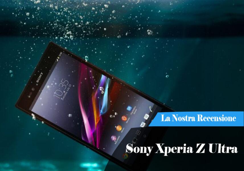 Recensione Sony Xperia Z Ultra