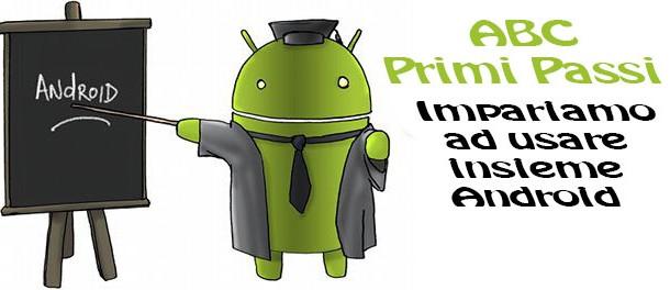 ABC Primi Passi Lezione 27: come aprire, modificare e scannerizzare documenti dallo smartphone.