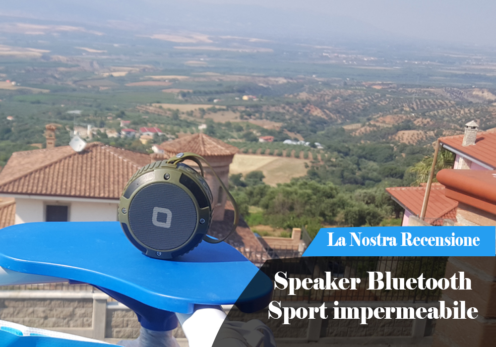 Recensione Speaker Bluetooth Sport impermeabile