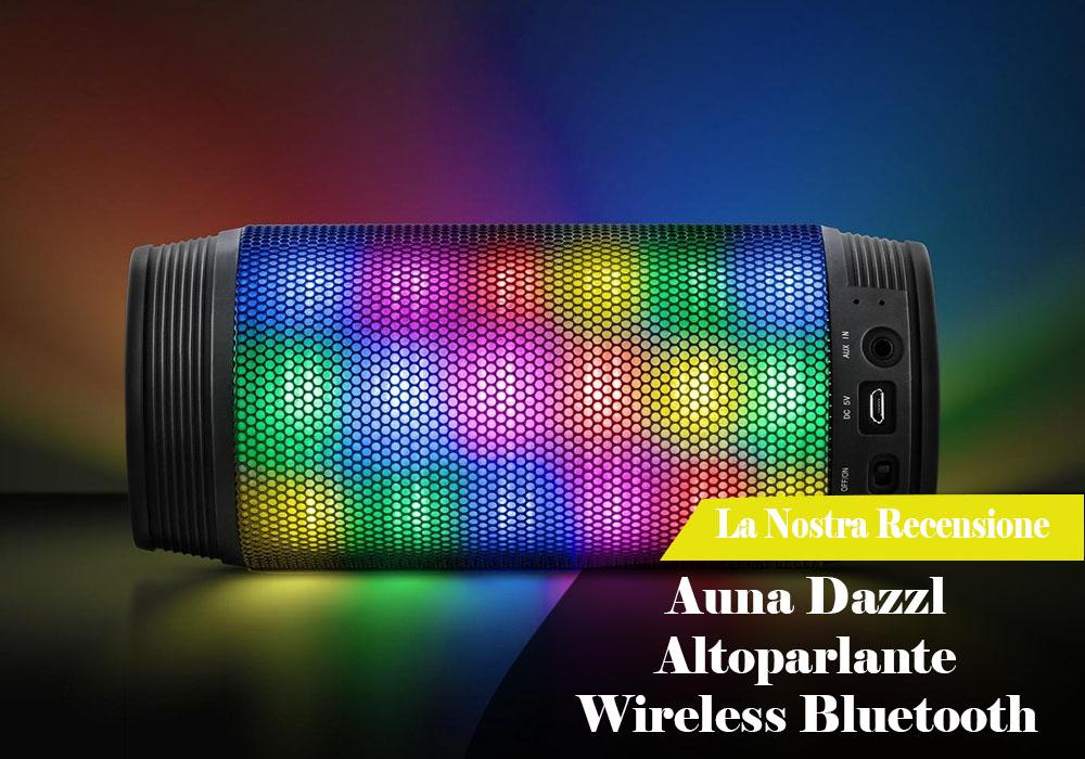 Recensione: Auna Dazzl Altoparlante Wireless Bluetooth con LED tempo di musica