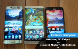 Confronto – Samsung S6 Edge+ vs Huawei Mate7 Gold Edition vs ASUS ZenFone 2 ZE551ML