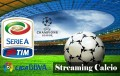 Guida|Streaming partite su Andorid, ecco come fare.