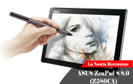 Recensione ASUS ZenPad S 8.0 (Z580CA)