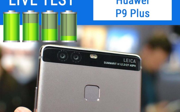 Huawei P9 Plus | Test Live Batteria + Test Video FHD