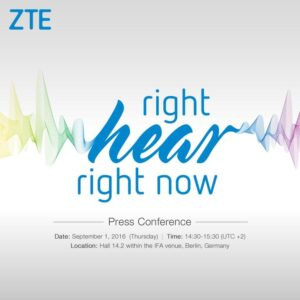 ZTE_Conferenza stampa IFA 2016 RIGHT HEAR RIGHT NOW