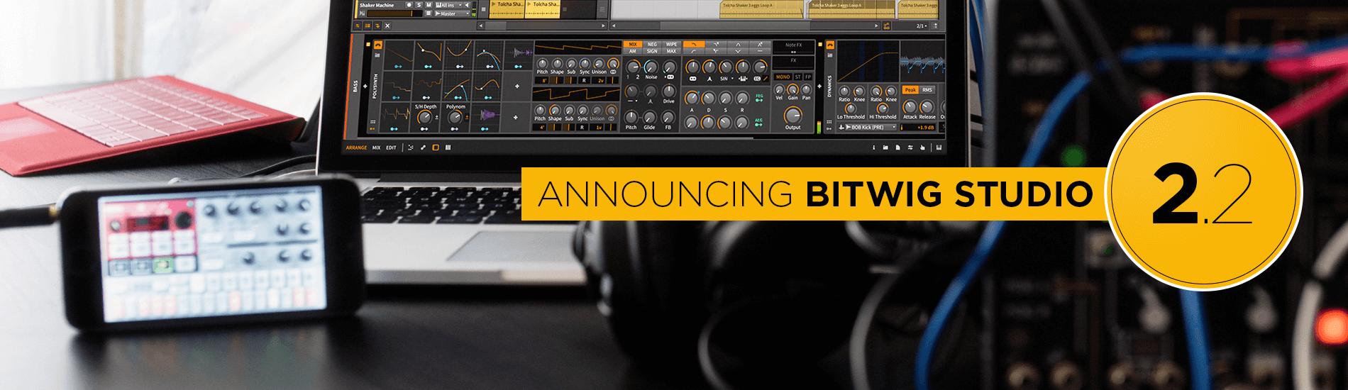 Bitwig Studio Update 2.2:  novità dell'ultima release con l'aggiunta del supporto Wireless Link
